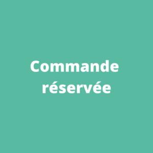 Commande Réservée